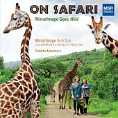 On Safari - MirrorImage Goes Wild by MirrorImage Horn Duo