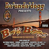 Bay Boys de Da 'Unda' Dogg