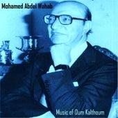 Mazika of Oum Kalthoum - Instrumental by Mohamed Abdel Wahab