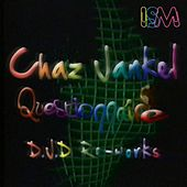 Questionaire by Chaz Jankel