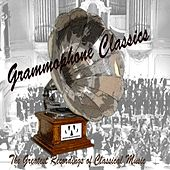 Grammophone Classics (The Greatest Recordings of Classical Music) by Various Artists
