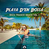 Playa D'en Bossa Ibiza Trance Beats (Vol.1) by Various Artists