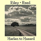 Harlan to Hazard by Riley