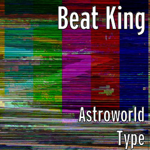 Astroworld Type by BeatKing