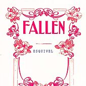 Fallen by Esquivel