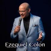 Cantor de Oficio de Ezequiel Colón