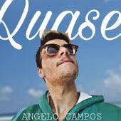 Quase de Angelo Campos