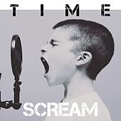 Scream (Somebody Call a Hero) [feat. Club or DIE] von Time
