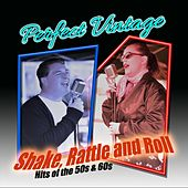 Shake, Rattle and Roll by Perfect Vintage