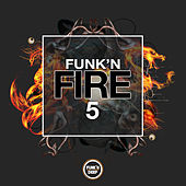 Funk'n Fire 5 - EP by Various Artists