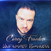 Unfinished Business by Corey Franks