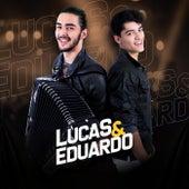 Lucas & Eduardo by Lucas e Eduardo