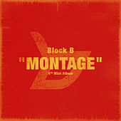Montage by Block B