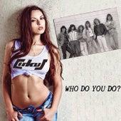 Who Do You Do? de cirKus