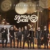 O Próximo Passo de Grupo SambaShow
