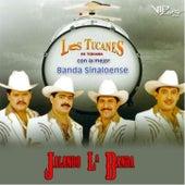 Jalando La Banda de Los Tucanes de Tijuana
