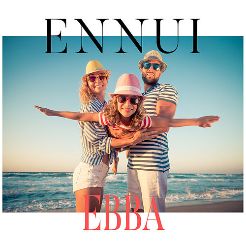 Ebba by Ennui