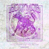 Holy Mob, Vol. 6 de Holy Mob