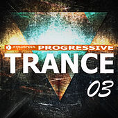 Atmosfera Records Progressive Trance, Vol. 03 - EP by Various Artists