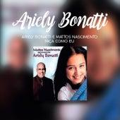 Faça Como Eu de Ariely Bonatti