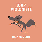 Loup violoniste de Various Artists
