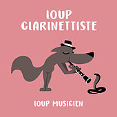 Loup clarinettiste de Various Artists