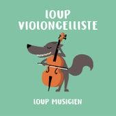 Loup violoncelliste de Various Artists