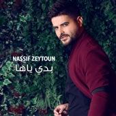 Badi Yaha by Nassif Zeytoun