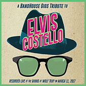 Tribute to Elvis Costello de Bandhouse Gigs