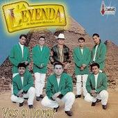Vas a Llorar by La Leyenda De Servando Montalva