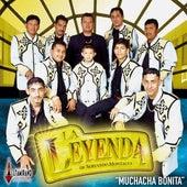 Muchacha Bonita by La Leyenda De Servando Montalva
