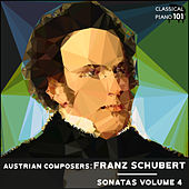 Austrian Composers: Franz Schubert Sonatas Volume 4 by Classical Piano 101