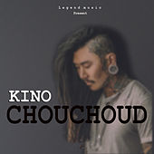Chouchoud by Kino