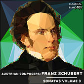 Austrian Composers: Franz Schubert Sonatas Volume 3 by Classical Piano 101
