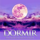 Música para dormir: Música suave para el sueño profundo y la relajación de Musica para Dormir