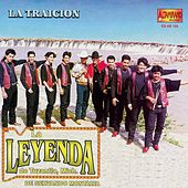 La Traición by La Leyenda De Servando Montalva
