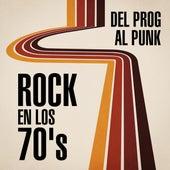 Del prog al punk: Rock en los 70's de Various Artists