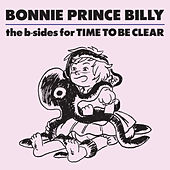 The B-sides for Time To Be Clear von Bonnie