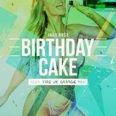 Birthday Cake (Dave Doyle Uk Garage Mix) by Jack Rose