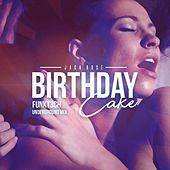 Birthday Cake (Funkt3Ch Underground Mix) by Jack Rose