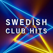 Swedish Club Hits by Various Artists