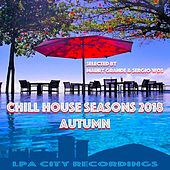 Chill House Seasons 2018: Autumn by Various Artists