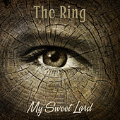 My Sweet Lord by Ring