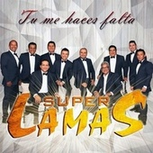Tu Me Haces Falta (Deluxe Version) de Super Lamas