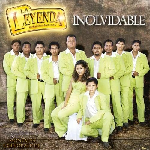 Inolvidable by La Leyenda De Servando Montalva