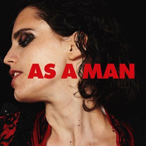 As a Man by Anna Calvi