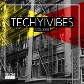 Techy Vibes, Vol. 23 by Various Artists