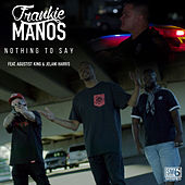 Nothing to Say de Frankie Manos