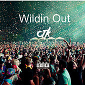 Wildn Out von CTK