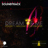 Dream of Me (EPISODE 1 - WELCOME TO THE CAROUSEL) de Various Artists